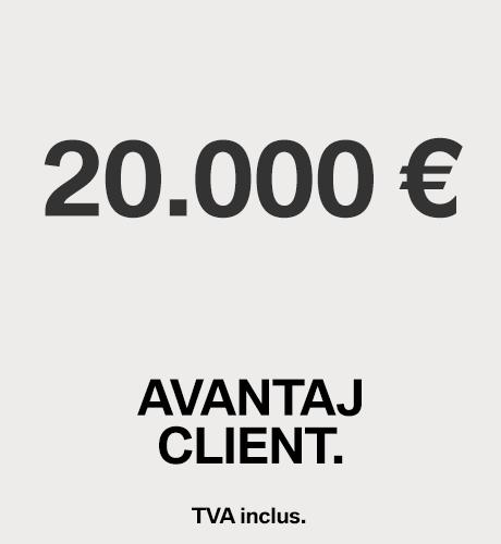 20.000 € AVANTAJ CLIENT.